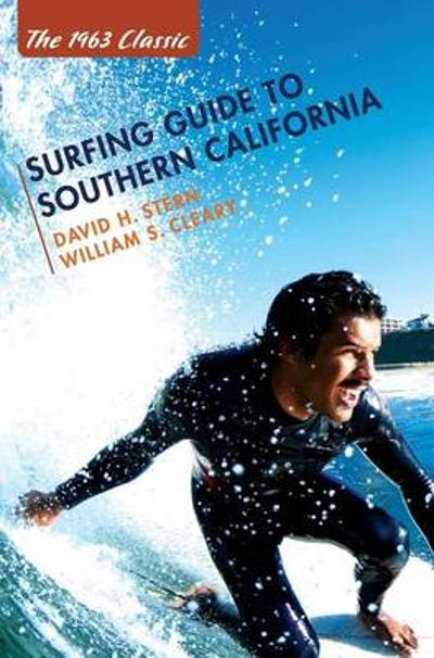 Surfing Guide to Southern California - David H Stern