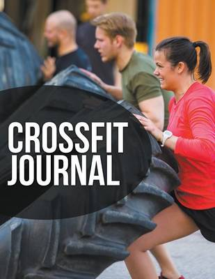 Crossfit Journal - Speedy Publishing LLC