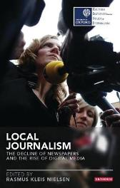 Local Journalism - Rasmus Kleis Nielsen