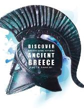 Discover Ancient Civilisations: Ancient Greece - Anita Ganeri