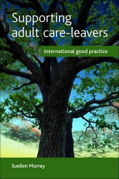 Supporting adult care-leavers - Suellen Murray