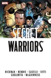 Secret Warriors: The Complete Collection Volume 1 - Brian Michael Bendis Jonathan Hickman Stefano Caselli