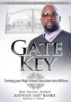Gate Key - Antwan 'Ant ' Bank$