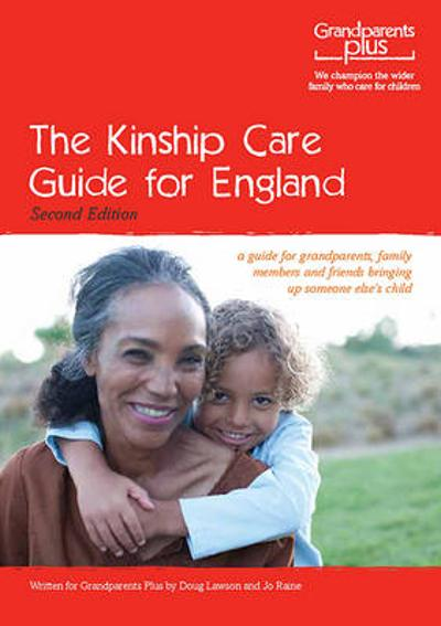 The Kinship Care Guide for England - Doug Lawson