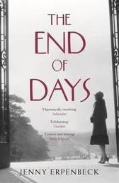 The End of Days - Jenny Erpenbeck Susan Bernofsky