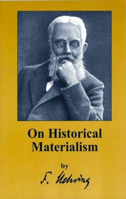 On Historical Materialism -