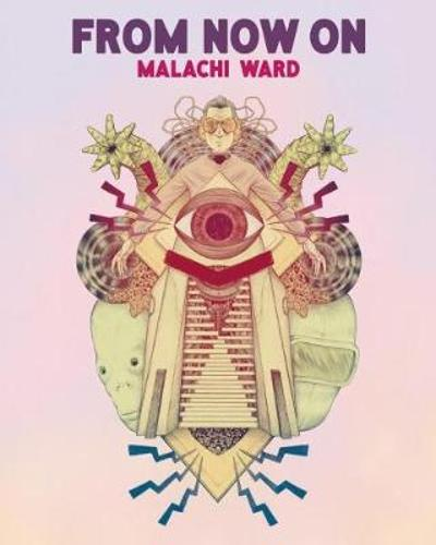 From Now On - Malachi Ward