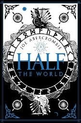 Half the world - Joe Abercrombie