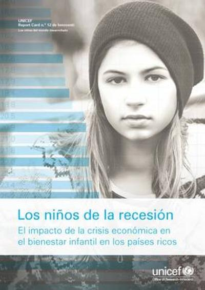 Los Ninos de la Recesion - UNICEF. Innocenti Research Centre