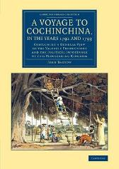 A Voyage to Cochinchina, in the Years 1792 and 1793 - John Barrow