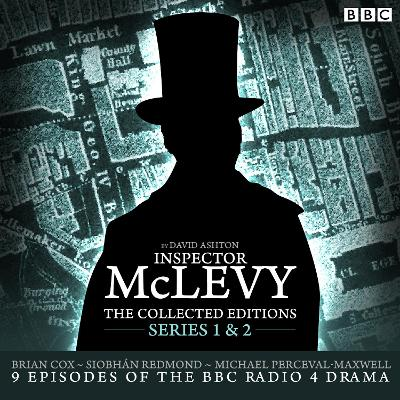 McLevy, The Collected Editions: Part One Pilot, S1-2 - David Ashton