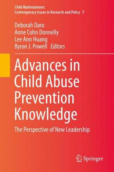 Advances in Child Abuse Prevention Knowledge - Deborah Daro