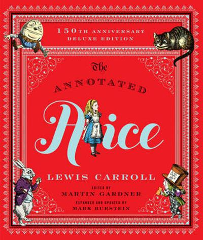 The Annotated Alice - Lewis Carroll
