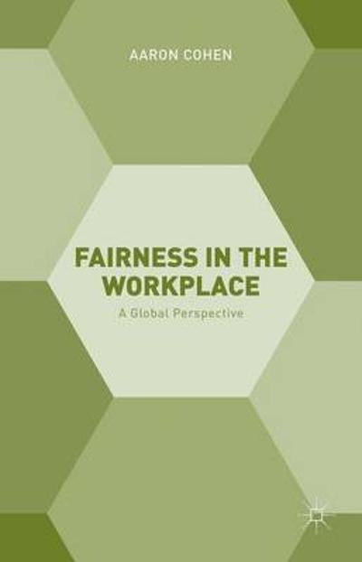 Fairness in the Workplace - A. Cohen