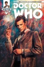 Doctor Who: The Eleventh Doctor Vol. 1 Issue 1 - Al Ewing Rob Williams Simon Fraser Alice X. Zhang
