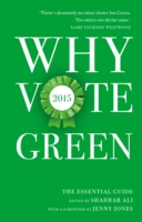 Why Vote Green 2015 - Shahrar Ali