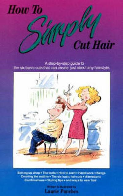 How to Simply Cut Hair - Laurie Punches