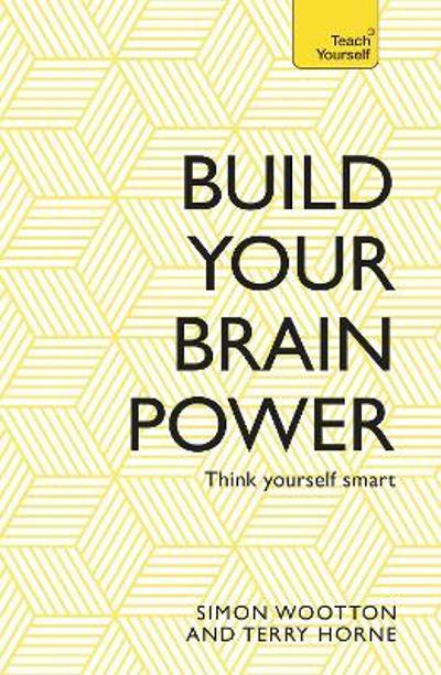 Build Your Brain Power - Simon Wootton