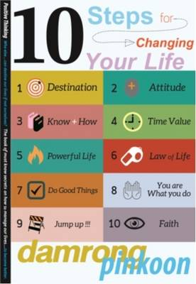 10 Steps for Changing Your Life - Damrong Pinkoon