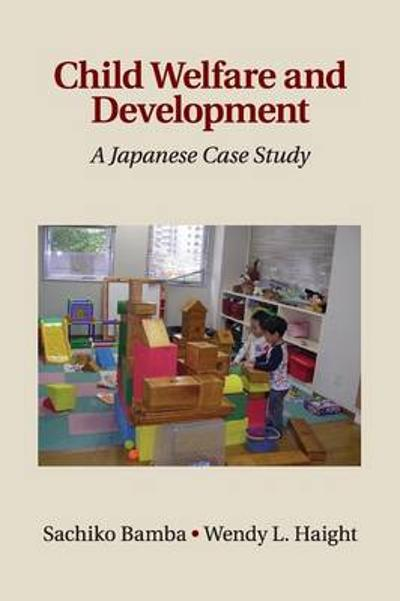 Child Welfare and Development - Sachiko Bamba