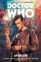 Doctor Who: The Eleventh Doctor Vol 1 - Al Ewing Rob Williams Simon Fraser Boo Cook Alice X. Zhang