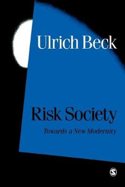 Risk Society - Ulrich Beck