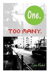 One Too Many - Zubin Rashid