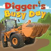 Digger and Friends: Digger's Busy Day - Amelia Marshall Dan Bramall
