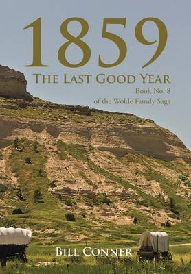 1859-The Last Good Year - Bill Conner
