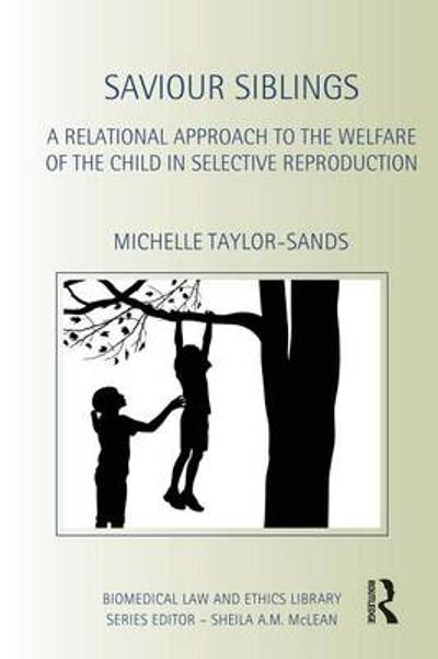 Saviour Siblings - Michelle Taylor-Sands