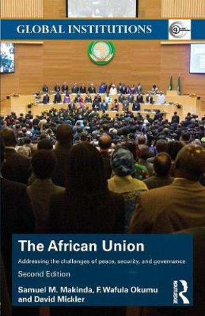 The African Union - Samuel M. Makinda