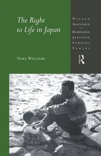 The Right to Life in Japan - Noel Williams