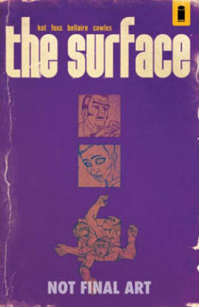 The Surface Volume 1 - Ales Kot