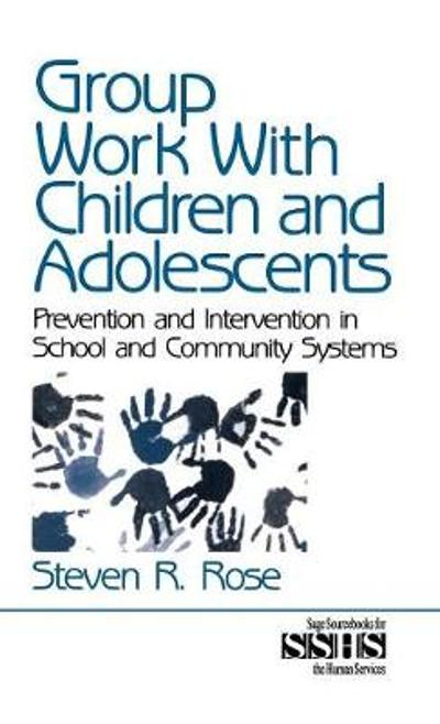 Group Work with Children and Adolescents - Steven R. Rose