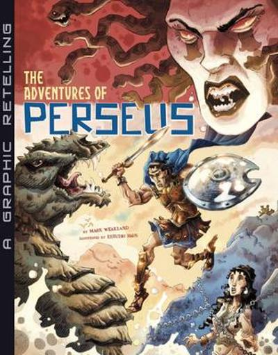 Adventures of Perseus (Graphic Novel) - Mark Weakland