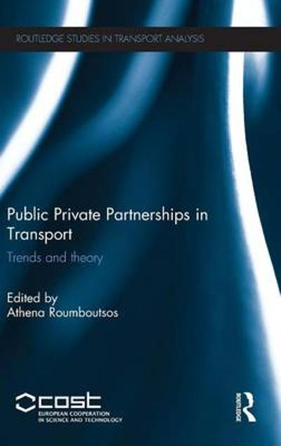 Public Private Partnerships in Transport - Athena Roumboutsos
