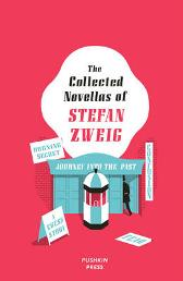 The Collected Novellas of Stefan Zweig - Stefan Zweig