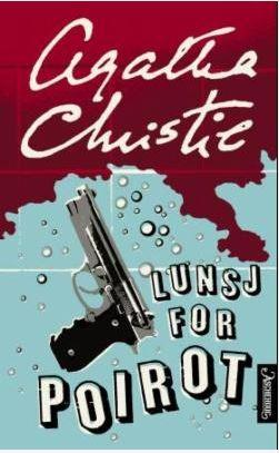 Lunsj for Poirot - Agatha Christie