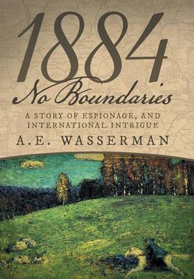 1884 No Boundaries - A E Wasserman