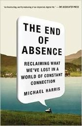 The End of Absence - Michael Harris