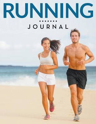 Running Journal - Speedy Publishing LLC