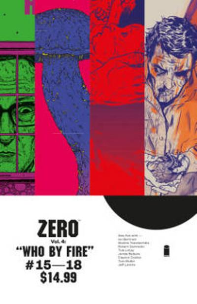 Zero Volume 4: Who By Fire - Ales Kot