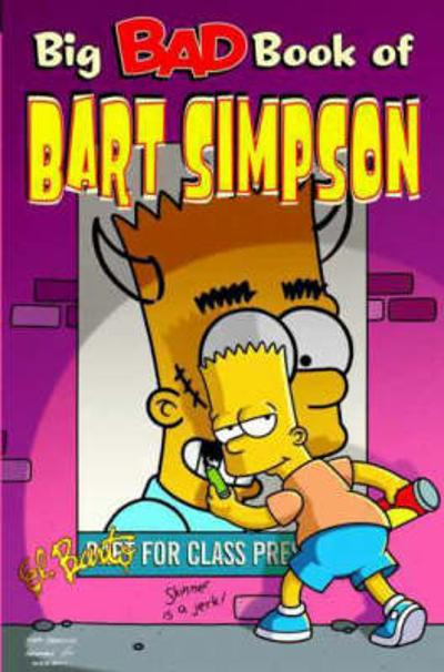Simpsons Comics Present the Big Bad Book of Bart - Matt Groening