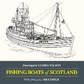Fishing Boats of Scotland - Gloria Wilson Mike Smylie