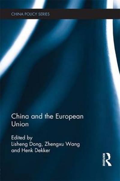 China and the European Union - Lisheng Dong