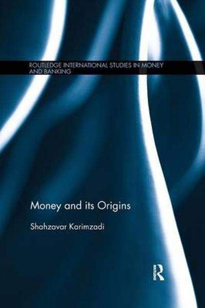 Money and its Origins - Shahzavar Karimzadi