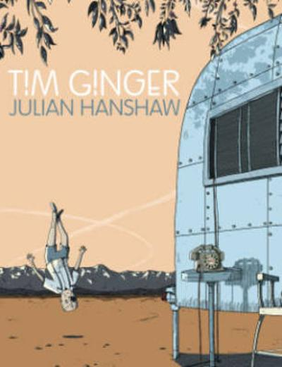Tim Ginger - Julian Hanshaw