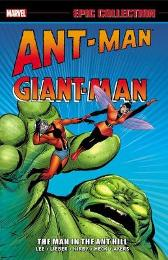 Ant-man/giant-man Epic Collection: The Man In The Ant Hill - Stan Lee Larry Lieber Jack Kirby