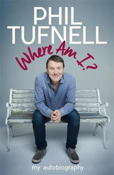 Where Am I? - Phil Tufnell