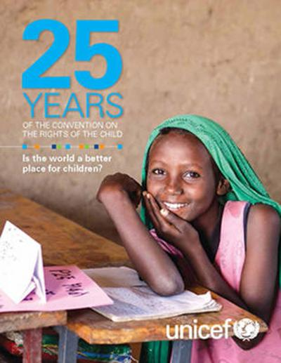 Twenty-five years of the Convention on the Rights of the Child - UNICEF